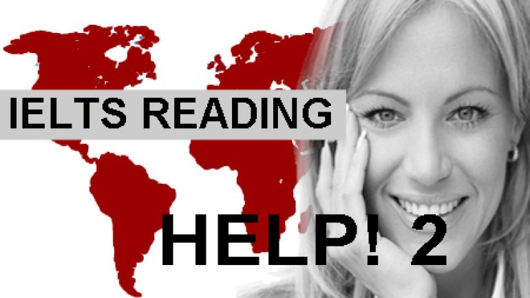 IELTS READING-HOW TO FIND THE ANSWERS EASILY – 2 – IELTS